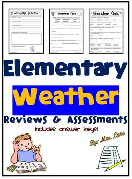 Elementary Weather Reviews and Assessments