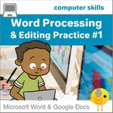 Elementary Word Processing & Editing Practice #1 for MS Word and Google Docs