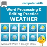 Elementary Word Processing & Editing Practice # 4--Weather Edition