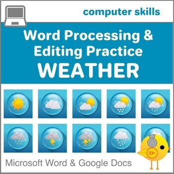 Elementary Word Processing & Editing Practice # 5--Weather