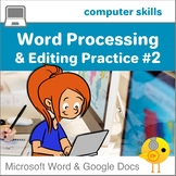 Elementary Word Processing  and Editing Practice #2 for MS Word and Google Docs