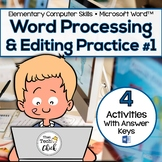 Elementary Word Processing & Editing Practice #1 for Micro