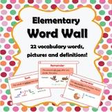 Elementary Word Wall (ESL Friendly)
