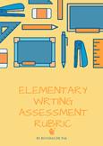 Elementary Writing Assessment Rubric