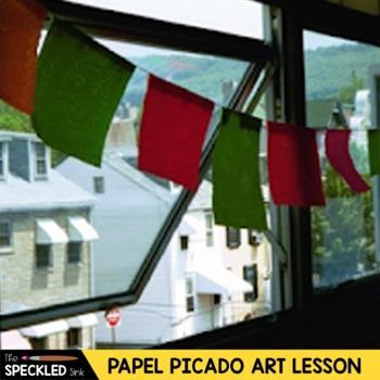 Elementary or Middle School Art Lesson Plan Papel Picado Cinco de Mayo