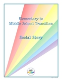 Elementary to Middle School Transition Social Story
