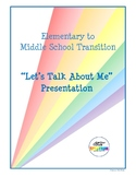 "Elementary to Middle School Transition ""Let's Talk About M"