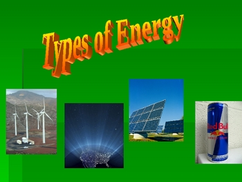 Elementary/Middle School Science: Types of Energy