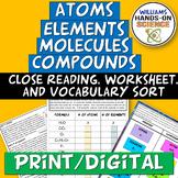 MS-PS1: Elements Atoms Compounds Molecules Card Sort Worksheet & Close Reading