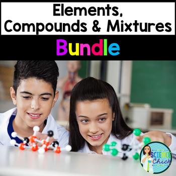 Elements, Compounds & Mixtures - Growing Bundle