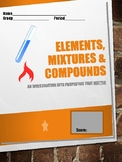 Elements, Compounds & Mixtures Lab: An Investigation into Properties that MATTER