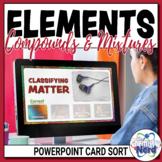 Elements Compounds Mixtures PowerPoint Card Sort Activity