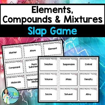 Elements, Compounds & Mixtures Slap Game