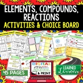 Elements, Compounds, Reactions Activities Choice Board, Di
