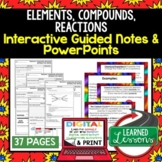 Elements, Compounds, Reactions Guided Notes and PowerPoints NGSS, Google