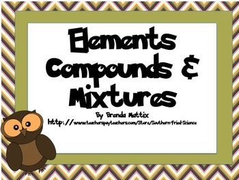 Elements Compounds and Mixtures Short Lesson Plus Quiz
