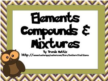 Elements Compounds and Mixtures Short Lesson Plus Quiz