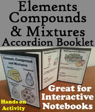 Matter Unit: Elements Compounds and Mixtures Interactive Notebook Activity