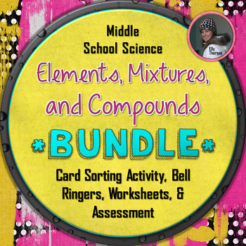 Elements, Compounds, and Mixtures Bundled Package