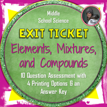 Elements, Compounds, and Mixtures Exit Ticket