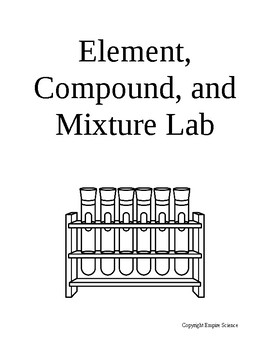 Elements, Compounds, and Mixtures Lab