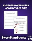 Elements, Compounds, and Mixtures Quiz