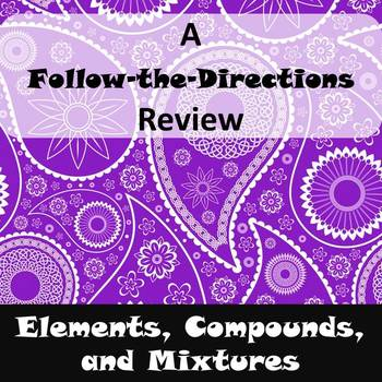 Elements, Compounds, and Mixtures Review Assignment