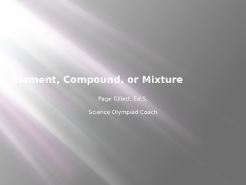 Elements, Compounds, and Mixtures Science Olympiad Study Guide