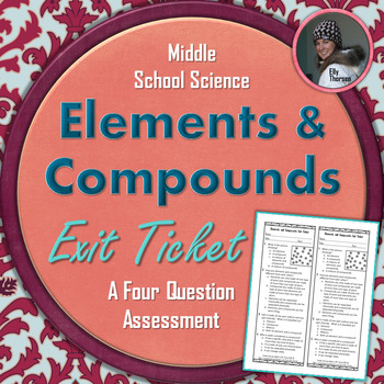 Elements and Compounds Exit Ticket