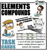 Elements and Compounds Task Cards