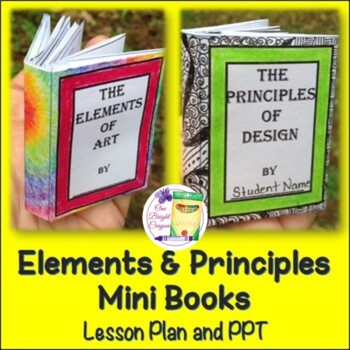 Elements and Principles of Art -  Fun Mini-Books with PowerPoints