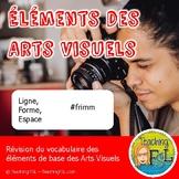 Éléments des arts visuels - French art vocabulary review for the Art Elements