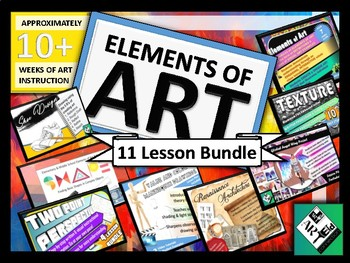 Elements of Art BUNDLE 11 Lessons 10+ hours of Instruction!
