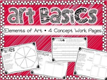 Elements of Art Basics- 4 Art Element Work Pages