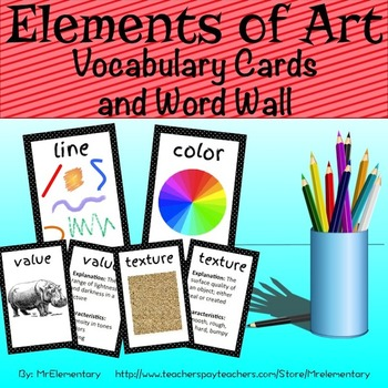Elements of Art Vocabulary Trading Cards and Illustrated Posters