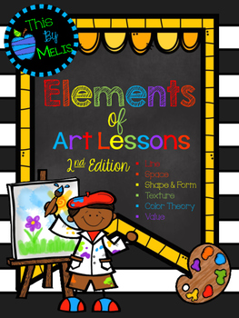 Elements of Art: Elementary Lessons 2nd EDITION