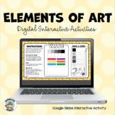 Elements of Art Interactive Activities - Google Slides - D