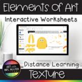 Elements of Art Interactive Google Slide Worksheets: Texture