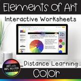 Elements of Art Interactive Google Slide Worksheets for Distance Learning: Color