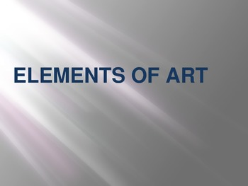 Elements of Art Introduction PowerPoint Presentation