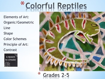 Elements of Art Lesson; Colorful Reptiles