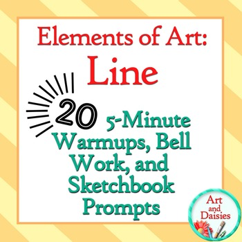 """Elements of Art """"Line"""" - 20 5-Minute Bellwork, Warm-ups, a"""