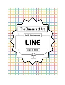 Test the Elements of Art, LINE Assessment, Multiple Choice