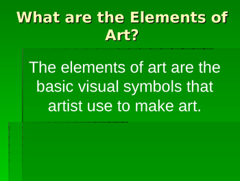 Elements of Art Powerpoint 2
