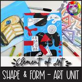 Elements of Art: SHAPE & FORM, Art Lessons, Unit
