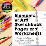 Elements of Art Sketchbook Pages and Worksheets (Grades 4+)
