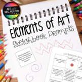 Elements of Art Sketchbook Prompts: Bellwork, Early Finishers, Assessment