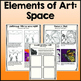 Elements of Art: Space, Art Lessons