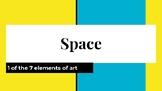 Elements of Art: Space (Presentation)