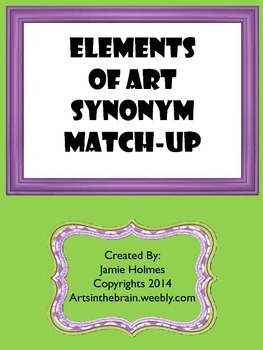 Elements of Art Synonyms Match-Up